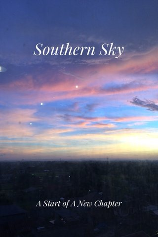 Southern Sky A Start of A New Chapter