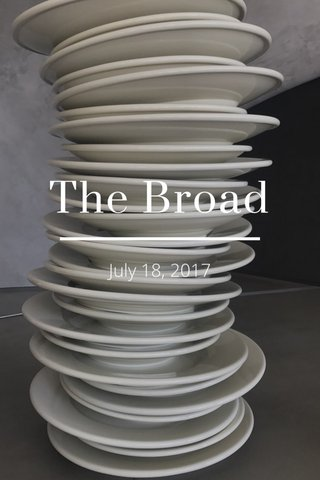 The Broad July 18, 2017
