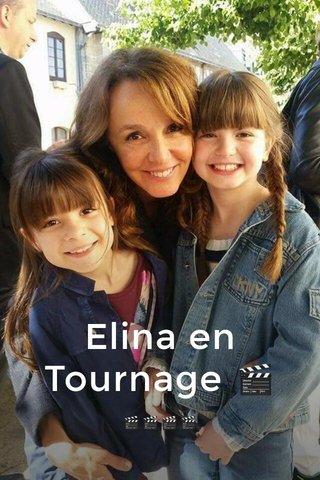 Elina en Tournage 🎬 🎬🎬🎬🎬