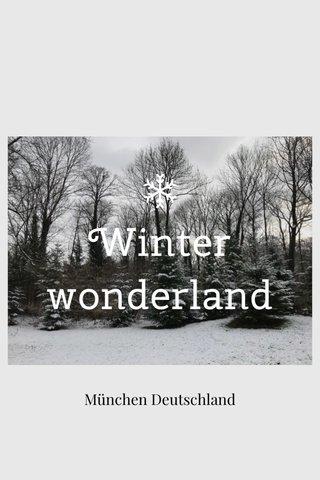 Winter wonderland München Deutschland