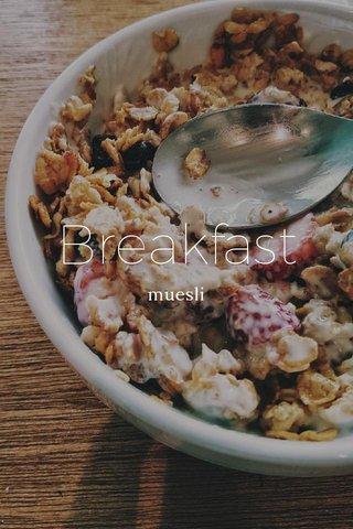 Breakfast muesli