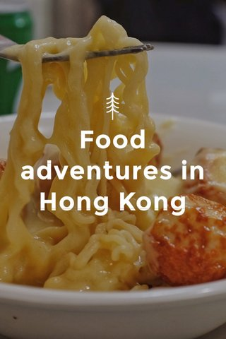 Food adventures in Hong Kong