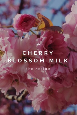 CHERRY BLOSSOM MILK the recipe