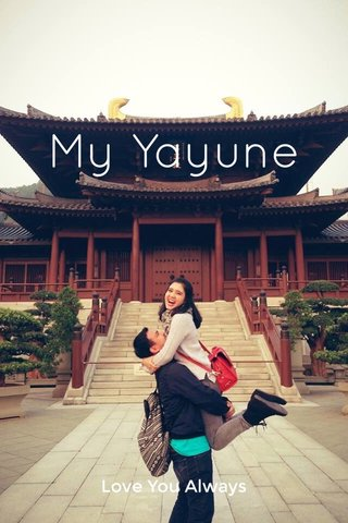 My Yayune Love You Always