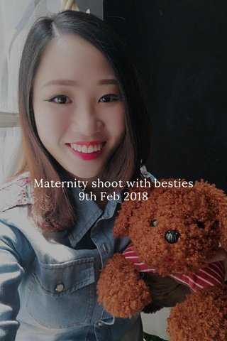 Maternity shoot with besties 9th Feb 2018