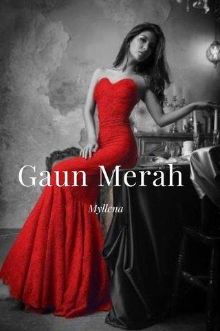 Gaun Merah Myllena
