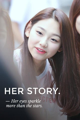 HER STORY. — Her eyes sparkle more than the stars.