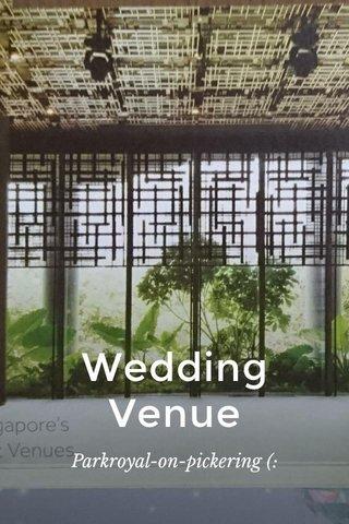Wedding Venue Parkroyal-on-pickering (: