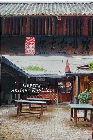 Gopeng Antique Kopitiam