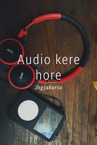 Audio kere hore Jogjakarta