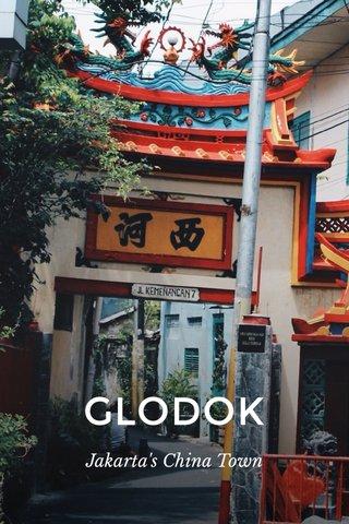 GLODOK Jakarta's China Town