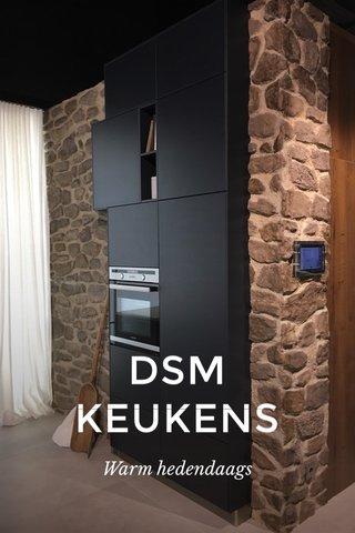 DSM KEUKENS Warm hedendaags