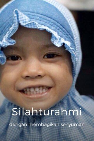 Silahturahmi dengan membagikan senyuman