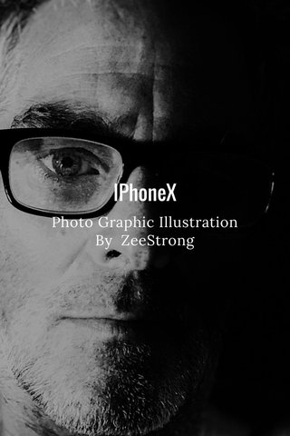 IPhoneX Photo Graphic Illustration By ZeeStrong