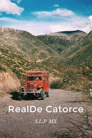 RealDe Catorce S.L.P MX