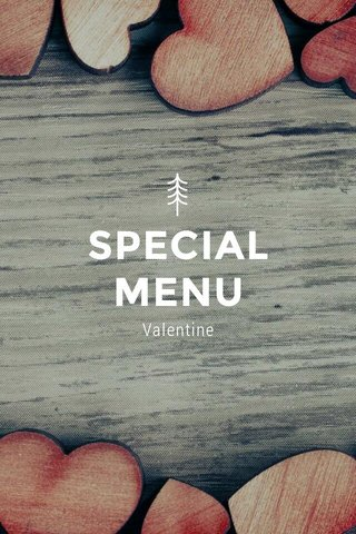 SPECIAL MENU Valentine