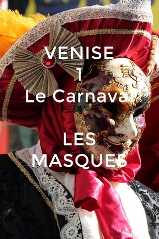VENISE 1 Le Carnaval LES MASQUES