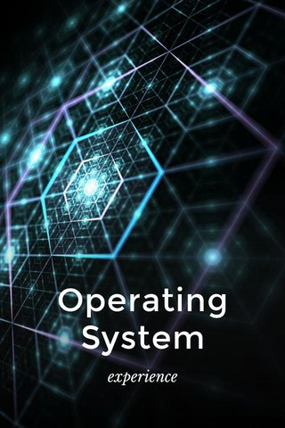 Operating System experience