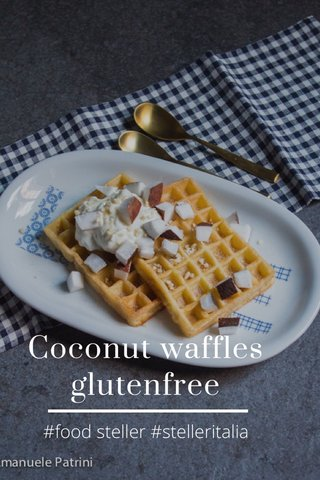 Coconut waffles glutenfree #food steller #stelleritalia