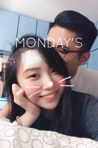 MONDAY'S   12.2.18  