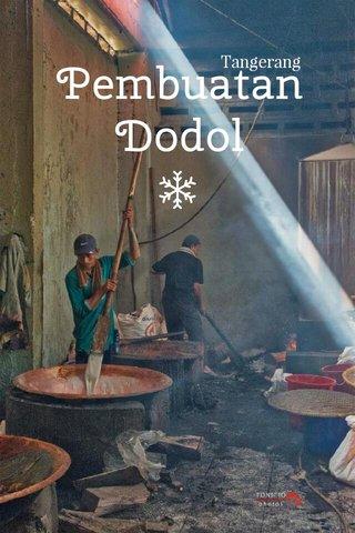 Pembuatan Dodol Tangerang