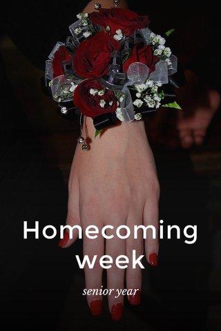 Homecoming week senior year