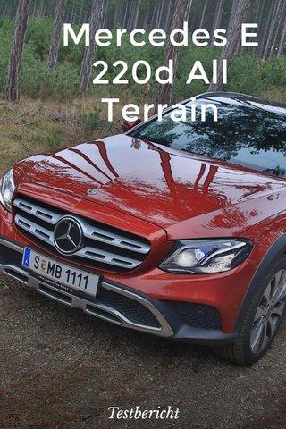 Mercedes E 220d All Terrain Testbericht