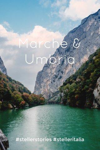 Marche & Umbria #stellerstories #stelleritalia