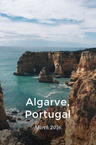 Algarve, Portugal March 2016