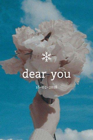 dear you 18-02-2018