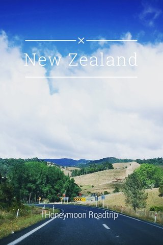 New Zealand Honeymoon Roadtrip