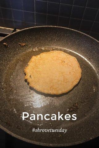 Pancakes #shrovetuesday