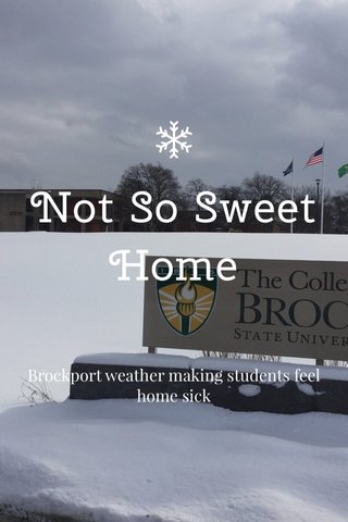 Not So Sweet Home Brockport weather making students feel home sick