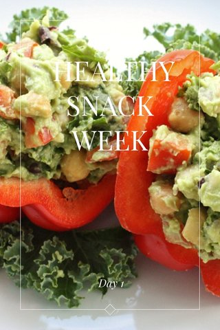 HEALTHY SNACK WEEK Day 1