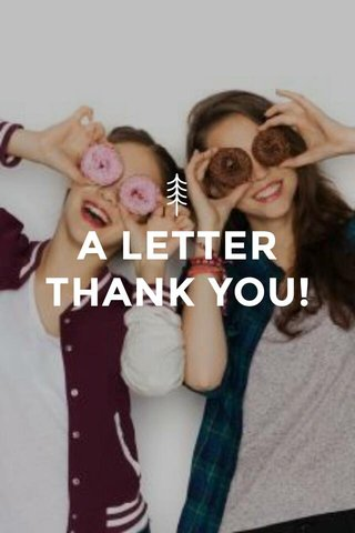 A LETTER THANK YOU!
