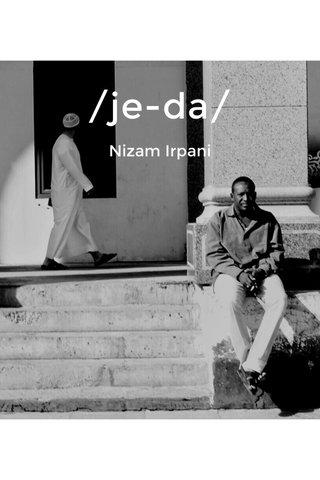 /je-da/ Nizam Irpani