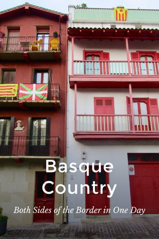 Basque Country Both Sides of the Border in One Day