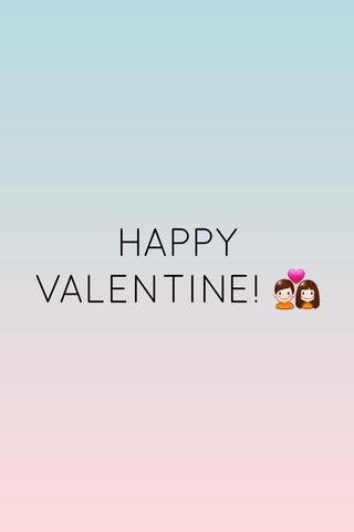 HAPPY VALENTINE! 💑