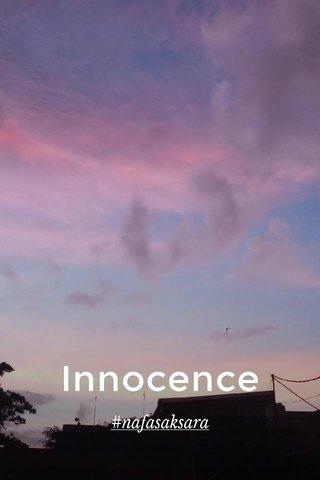 Innocence #nafasaksara
