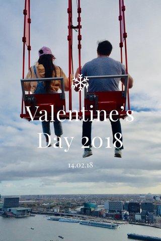 Valentine's Day 2018 14.02.18