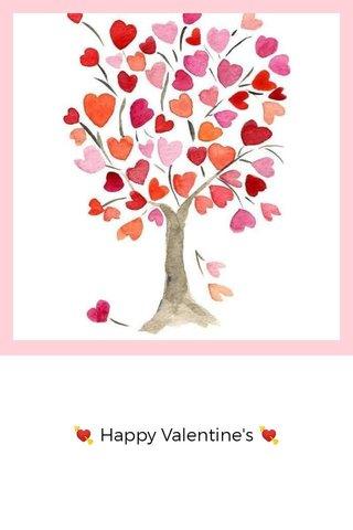 💘 Happy Valentine's 💘