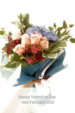 Happy Valentine Day 14rd February 2018
