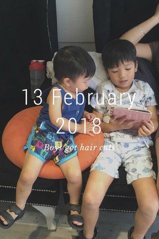 13 February 2018 Boys got hair cuts
