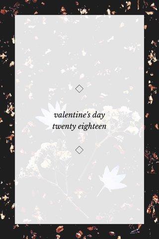 valentine's day twenty eighteen