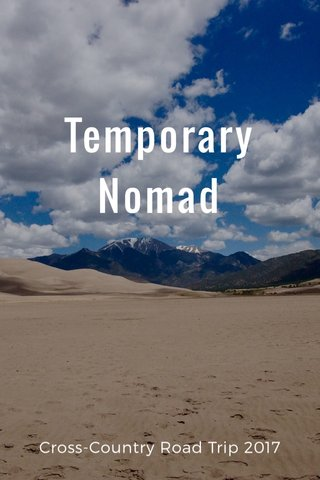 Temporary Nomad Cross-Country Road Trip 2017