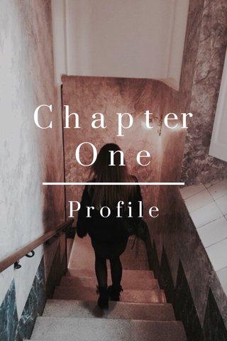 C h a p t er O n e Profile