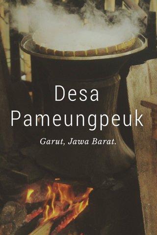 Desa Pameungpeuk Garut, Jawa Barat.