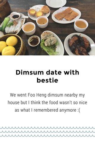 Dimsum date with bestie