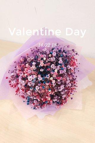Valentine Day 14.02.18