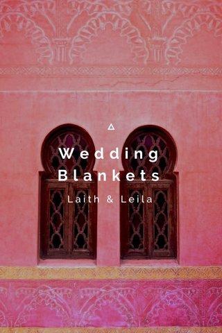 Wedding Blankets Laith & Leila
